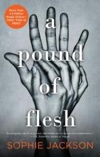 Jackson, Sophie A Pound of Flesh