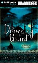 Lafferty, Linda The Drowning Guard