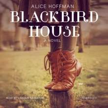 Hoffman, Alice Blackbird House