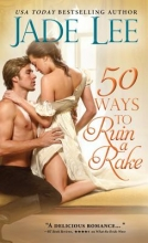 Lee, Jade 50 Ways to Ruin a Rake