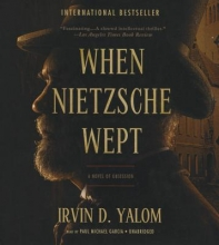Yalom, Irvin D. When Nietzsche Wept
