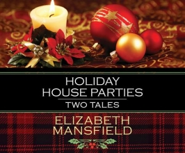 Mansfield, Elizabeth Holiday House Parties