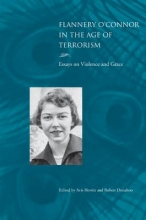 Hewitt, Avis Flannery O`Connor in the Age of Terrorism