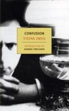 Zweig, Stefan Confusion