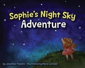 Poppele, Jonathan Sophie`s Night Sky Adventure