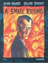 Moore, Alan A Small Killing