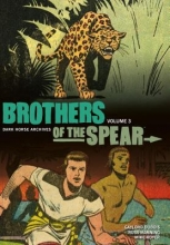 DuBois, Gaylord Brothers of the Spear, Volume 3