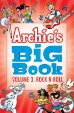 Doyle, Frank,   Gladir, George,   Golliher, Bill Archie`s Big Book 3 Rock `n` Roll
