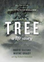 David Suzuki,   Wayne Grady Tree