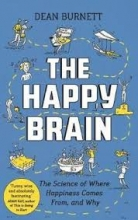 Burnett, Dean The Happy Brain