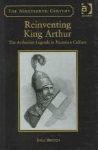 Bryden, Inga Reinventing King Arthur