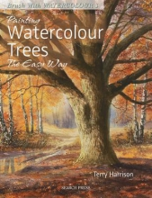 Harrison, Terry Painting Watercolour Trees the Easy Way