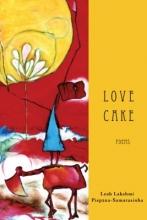 Lakshmi, Leah,   Piepzna-samarasinha, Leah Lakshmi Love Cake