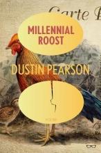 Dustin Pearson Millennial Roost