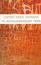 Johnson, Linton Kwesi Mi Revalueshanary Fren [With CD]