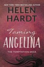 Hardt, Helen Taming Angelina