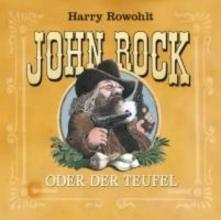 Rowohlt, Harry John Rock oder der Teufel
