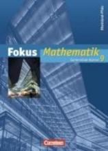 Scholz, Dietmar,   Lütticken, Renatus,   Krysmalski, Markus,   Höger, Christof Fokus Mathematik 9. Schuljahr. Schülerbuch. Gymnasium Reinland-Pfalz