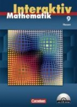 Mathematik interaktiv 9. Schuljahr. Schülerbuch mit CD-ROM. Hessen