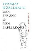Hürlimann, Thomas Sprung in den Papierkorb