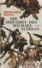 Roth, Gerhard Die Irrfahrt des Michael Aldrian