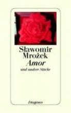 Mrozek, Slawomir Amor und andere Stcke