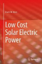 Fraas, Lewis M. Low Cost Solar Electric Power