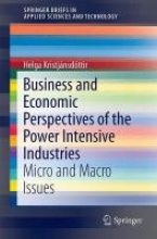 Kristjánsdóttir, Helga Business and Economic Perspectives of the Power Intensive Industries