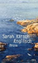 Kirsch, Sarah Ænglisch