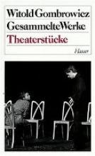 Gombrowicz, Witold Theaterstücke
