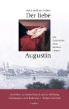 Geißler, Horst Wolfram Der liebe Augustin