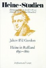 Gordon, Jakov I Heine in Russland 1830-1860