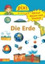 Thörner, Cordula Pixi Wissen Nr. 57: VE 5 100 mal Wissen und Staunen: Die Erde