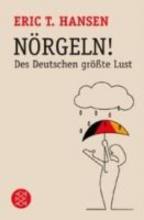 Hansen, Eric T. Nörgeln!