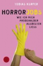 Kurfer, Tobias Horrorjobs