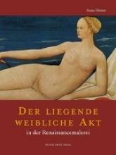 Heinze, Anna Der liegende weibliche Akt in Malerei und Graphik der Renaissance