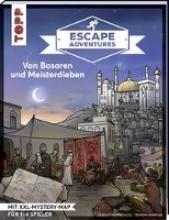 Zimpfer, Simon,   Frenzel, Sebastian Escape Adventures - Von Basaren und Meisterdieben