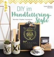 Weidmann, Susanne,   Ulrich, Anna DIY im Handlettering-Style
