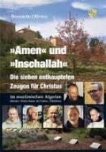 Olivera, Bernardo Amen und Inschallah
