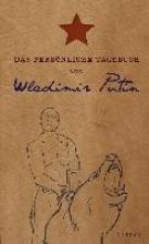 Lehnberg, Stefan Das pers�nliche Tagebuch von Wladimir Putin