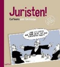 Feicke, Tim Oliver Juristen!
