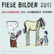 Kleinert, Wolfgang Fiese Bilder 2017 Postkartenkalender