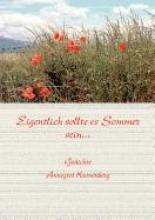 Kronenberg, Annegret Eigentlich sollte Sommer sein