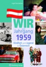 Sonnleitner, Ingrid Kindheit und Jugend in sterreich: Wir vom Jahrgang 1959