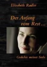 Radler, Elisabeth Der Anfang vom Rest