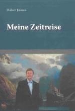Janssen, Hubert Meine Zeitreise