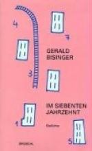 Bisinger, Gerald Im siebenten Jahrzehnt