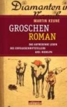 Keune, Martin Groschenroman