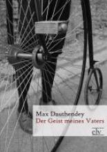 Dauthendey, Max Der Geist meines Vaters
