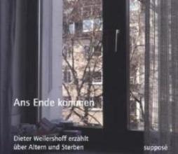 Wellershoff, Dieter Ans Ende kommen